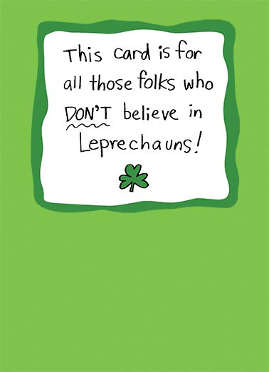 No Leprechauns Funny St. Patrick's Day Card